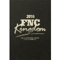 2016 FNC KINGDOM IN JAPAN -CREEPY NIGHTS- [5DVD+豪華フォトブック+B3 ポスター]<完全生産限定盤>