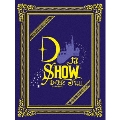 DなSHOW Vol.1 [3Blu-ray Disc+2CD+PHOTOBOOK]<初回生産限定盤>