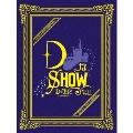 DなSHOW Vol.1 [3Blu-ray Disc+2CD+PHOTOBOOK+スマプラ付]<初回生産限定盤>