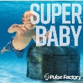 SUPER BABY<タワーレコード限定>