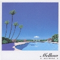 The Best Of J-AOR「Mellow」