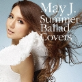 Summer Ballad Covers [CD+DVD]