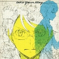 Take Your Way [CD+DVD]<初回限定盤>