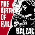 THE BIRTH OF EVIL ~EARLY BALZAC SONGS 1992-1994 COMPILATION
