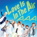 Love Is In The Air [CD+DVD]