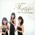 Triptyque ~フルートトリオ・コレクション~
