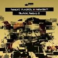 ブラック・レディオ2