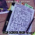 DARTHREIDER&HIDADDY PRESENTS HIGH SCHOOL HIGH ~高校生RAP!!!