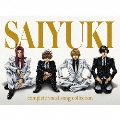 SAIYUKI complete vocal song collection