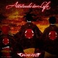 ATTITUDE TO LIFE [CD+Blu-ray Disc]<初回限定盤>