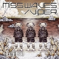 MISS WAVES/VIPER [CD+DVD]<初回限定B「I know U miss Me」盤>
