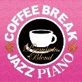 COFFEE BREAK JAZZ PIANO - PREMIUM BLEND