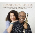 Connecting Spirits/Roberta Gambarini Sings The Jimmy Heath Songbook