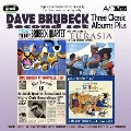 デイヴ・ブルーベック|スリー・クラシック・アルバムズ・プラス