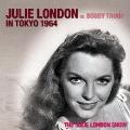 ジュリー・ロンドン・イン・東京 1964 w・ボビー・トゥループ