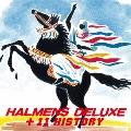 ハルメンズ・デラックス +11ヒストリー