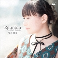 Reunion ~Once Again~ (ライブ盤) [CD+DVD]