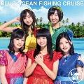 BLUE OCEAN FISHING CRUISE [CD+DVD]<初回生産限定盤>