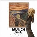 「叫び-ムンク と グリーグ/ノルウェーの音楽集」ムンク展-共鳴する魂の叫び 開催記念