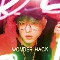 WONDER HACK [CD+DVD]