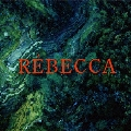 REBECCA [CD+DVD]<初回限定映像盤>