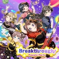 Breakthrough! [2CD+Blu-ray Disc]<生産限定盤>