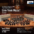 ミューザ川崎シンフォニーホール&東京交響楽団 LIVE from MUZA! ≪名曲全集第155回≫<数量限定盤>