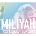TRUE LOVERS TOUR 2013 [SING for ONE ~Best Live Selection~]<期間生産限定盤>
