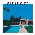 POP IN CITY ~for covers only~ [CD+Blu-ray Disc]<初回生産限定盤>