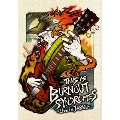 THIS IS BURNOUT SYNDROMES -Live in JAPAN- [Blu-ray Disc+Tシャツ]<完全生産限定盤>
