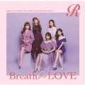 Breath for LOVE