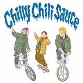 Chilly Chili Sauce [CD+DVD]<初回盤/初回限定三方背BOX仕様>