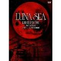 LUNA SEA GOD BLESS YOU ~One Night Dejavu~2007.12.24 TOKYO DOME