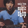Music From The Magic Shop<通常盤>