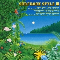 SURFROCK STYLE III(サーフロック・スタイルIII)