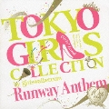 TOKYO GIRLS COLLECTION 10th Anniversary Runway Anthem<通常盤>