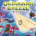 OKINAWAN BREEZE ~島唄ベスト~