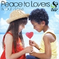 Peace to Lovers & Out Works [CD+DVD]<初回限定盤>