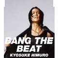 BANG THE BEAT / Safe And Sound<通常盤>