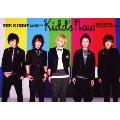 THE KIDDIE Happy Spring Tour 2011 「kidd's now」 TOUR FINAL AKASAKA BLITZ [DVD+100Pブックレット]<初回限定版>
