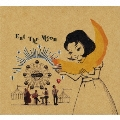 Eat The Moon [CD+DVD]<生産限定盤>