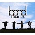 B.O.N.D. [CD+DVD]<初回限定盤>