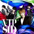 V.I.P [CD+DVD]<初回生産限定盤B>