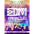 EDM ミラクル・ベスト[SMIVD-245][DVD]