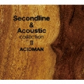 Second line & Acoustic collection II<初回限定生産盤>