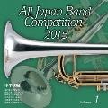 全日本吹奏楽コンクール2015 Vol.1 中学校編I