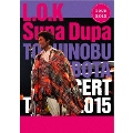 TOSHINOBU KUBOTA CONCERT TOUR 2015 L.O.K. Supa Dupa