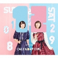 CALENDAR GIRL [CD+Blu-ray Disc]<初回限定盤B>