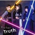 Truth. [CD+DVD]<初回生産限定盤>