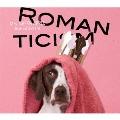 ロマンチシズム [CD+DVD]<初回限定盤>